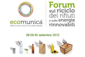 ecomunica Forum sul riciclo dei rifiuti e sulle energie rinnovabili - roma 28-29-30 settembre 2012